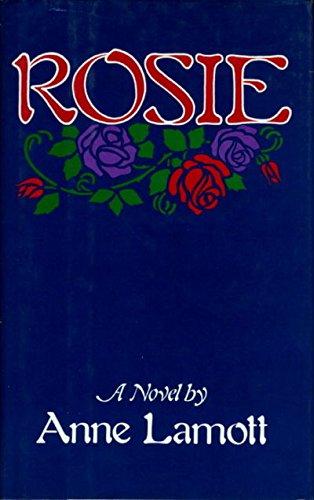 Rosie: Lamott, Anne