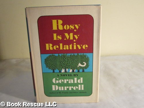 9780670608492: Rosy is my relative [Hardcover] by Gerald Durrell