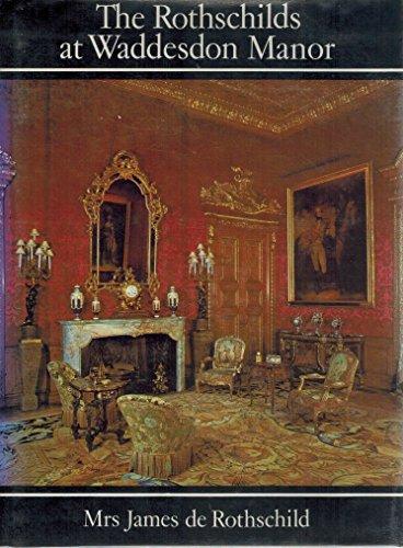 9780670608546: The Rothschilds at Waddesdon Manor