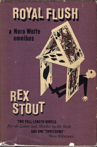 Royal Flush : The Fourth Nero Wolfe: Rex Stout