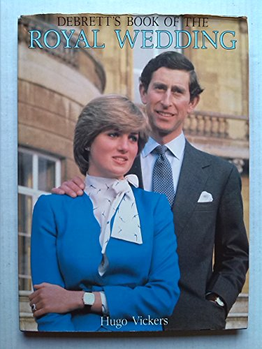 Debrett's Book of the Royal Wedding (A Studio book): Vickers, Hugo