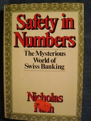9780670614639: Safety in Numbers: The Mysterious World of Swiss Banking