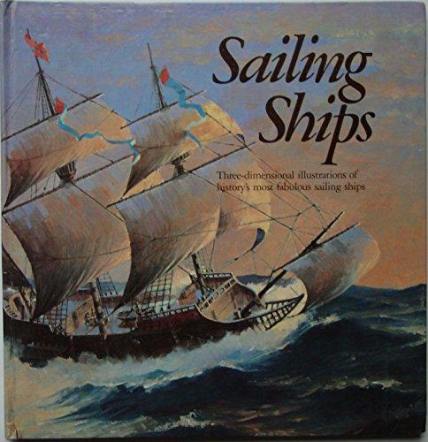 Sailing Ships: A Three-Dimensional Book: Van der Meer, Ron and Dr. Alan McGowan