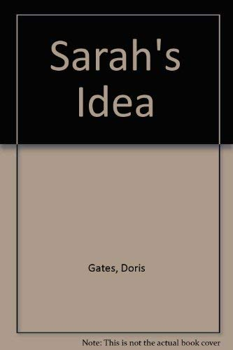 Sarah's Idea: Gates, Doris