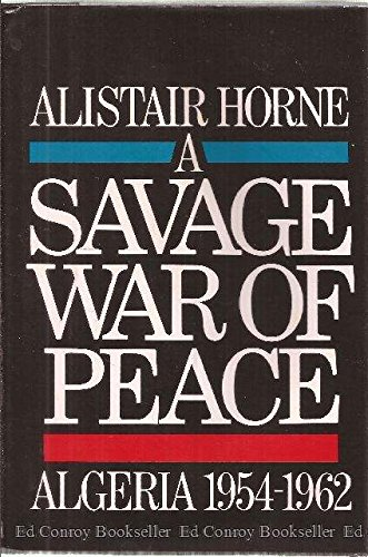 9780670619641: A Savage War of Peace: Algeria 1954-1962