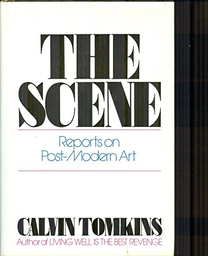9780670620357: The Scene: Reports on Post-Modern Art