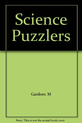 Science Puzzlers (0670621145) by Gardner, Martin