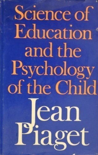Science of Education and the Psychology of the Child