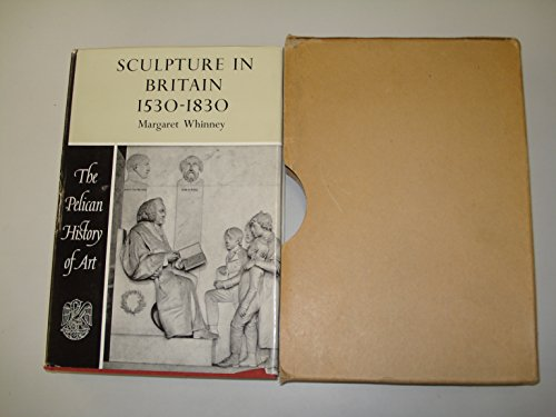 9780670624362: Sculpture in Britain 1530-1830 (Hist of Art)