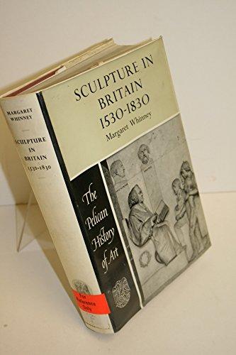 9780670624362: Sculpture in Britain 1530-1830 (Hist of Art)