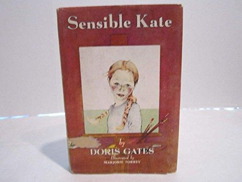 Sensible Kate: Doris Gates