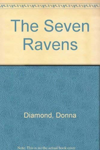 The Seven Ravens (067063557X) by Diamond, Donna