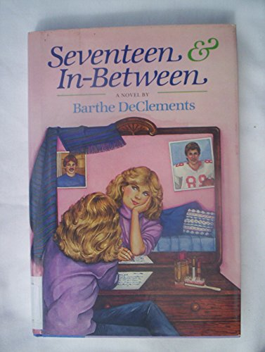 9780670636150: Seventeen and In-between