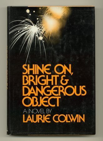Shine On, Bright & Danderous Object (SIGNED): Colwin, Laurie