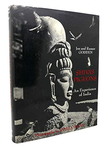 9780670640553: Shiva's Pigeons: An Experience of India