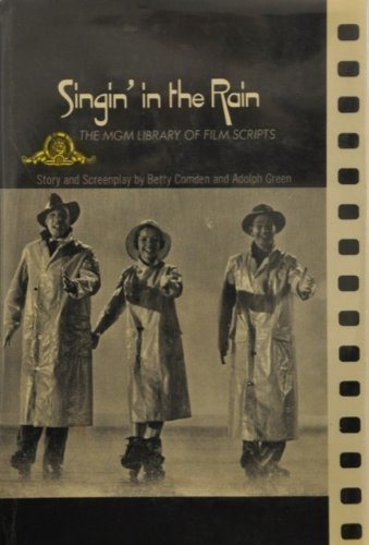 Singin' in the Rain (The MGM library of film scripts): MGM Library