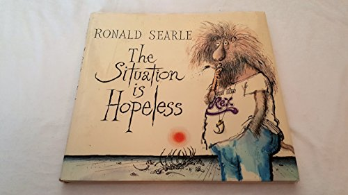 9780670647316: The Situation Is Hopeless (A Studio book)