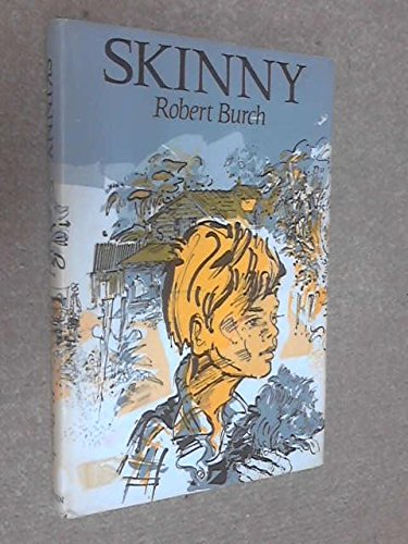 Skinny (0670649996) by Robert Burch; Don Sibley