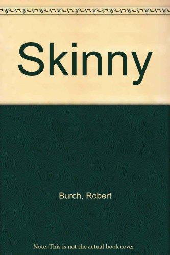 Skinny (9780670650002) by Robert Burch