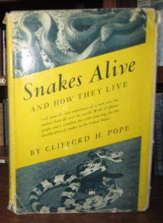 9780670653324: Snakes Alive: And How They Live