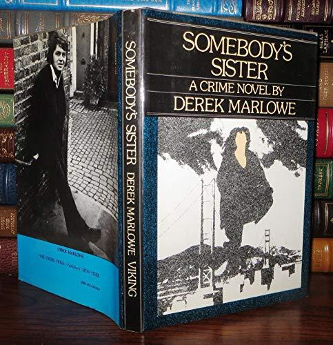 9780670656523: Somebody's Sister.