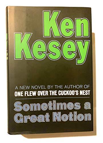 9780670656653: Sometimes a great notion, a novel [Gebundene Ausgabe] by Kesey, Ken