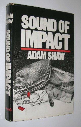 9780670658404: Sound of Impact