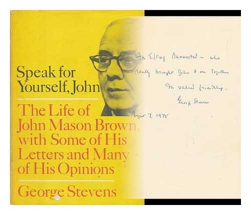 Speak for Yourself, John The Life of: Stevens, George