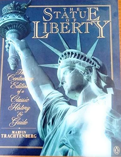 The Statue of Liberty.: Trachtenberg, Maarvin.