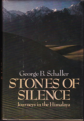 9780670671403: Stones of Silence: Journeys in the Himalaya