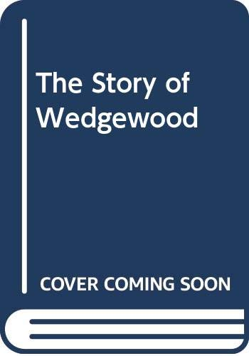 9780670675937: The Story of Wedgewood