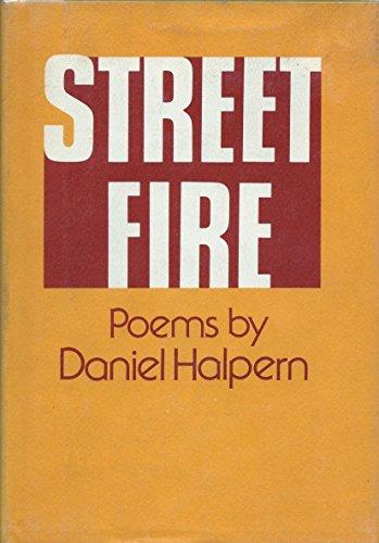 Street Fire (0670678155) by Daniel Halpern