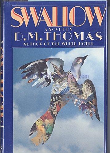 Swallow: A Novel: Thomas, D. M.