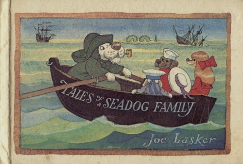 Tales of a Seadog Family (0670691755) by Joe Lasker