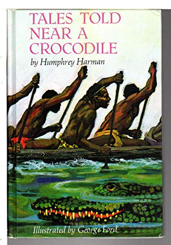 9780670691845: Tales Told Near a Crocodile: A Collection of Stories from Nyanza