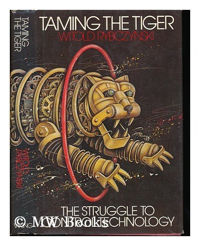 9780670693597: Taming the Tiger: The Struggle to Control Technology