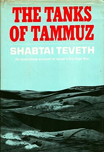 The Tanks of Tammuz: Teveth, Shabtai