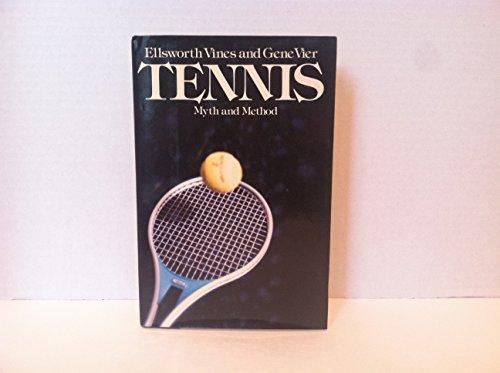 Tennis: Myth and Method: Ellsworth Vines