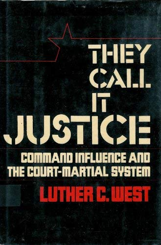They Call It Justice: West, Luther