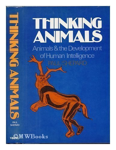9780670700615: Thinking Animals: Animals and the Development of Human Intelligence