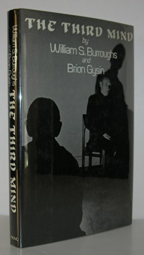 9780670700998: The Third Mind [Paperback] by Burroughs, William S.; Gysin, Brion