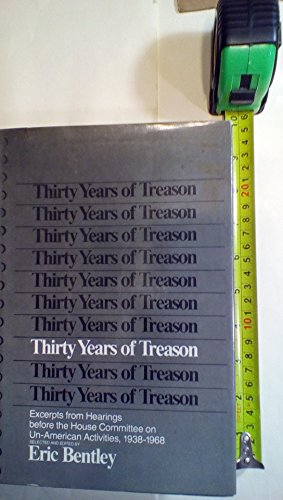 9780670701650: Title: Thirty Years of Treason Excerpts from Hearings bef