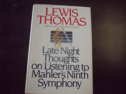 9780670703906: Late Night Thoughts on Listening to Mahler's Ninth Symphony