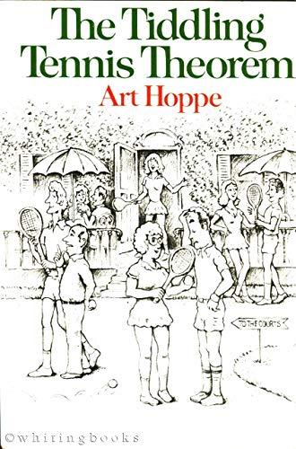 The Tiddling Tennis Theorem: Hoppe, Art