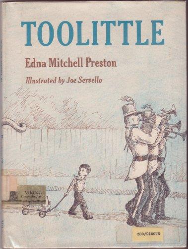 Toolittle (Too Little): Edna Mitchell Preston; Illustrator-Joe Servello