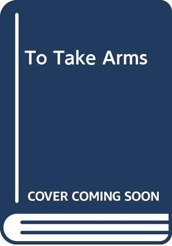 9780670717750: To Take Arms: My Year with the IRA Provisionals