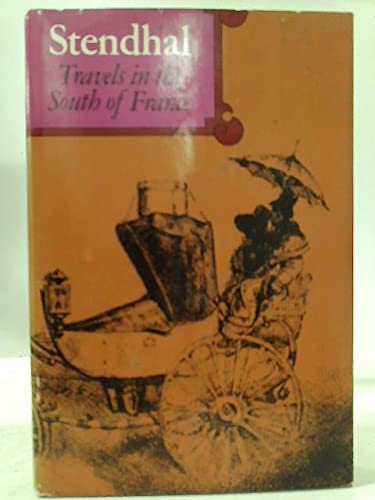 9780670724833: Travels in the South of France