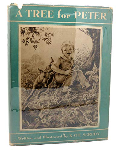 A Tree for Peter: Seredy, Kate