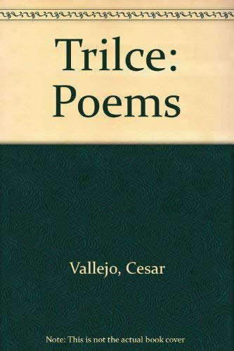 Trilce: Poems (0670730599) by César Vallejo