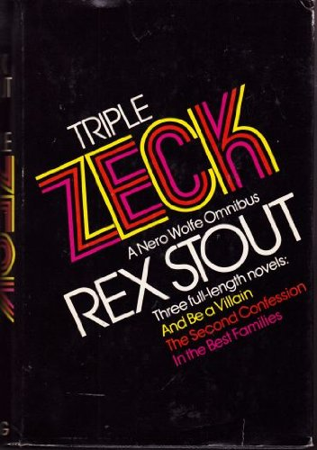 Triple Zeck: Stout, Rex